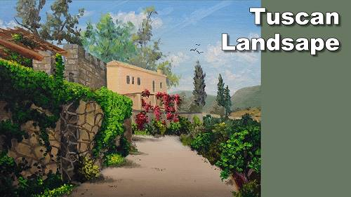 how to paint a Tuscan landscape
