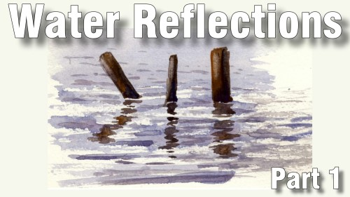 how to paint water reflections part one watercolour