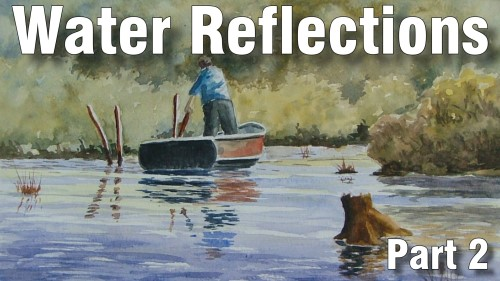 how to paint reflections part two watercolour
